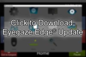 Eyegaze Edge Update